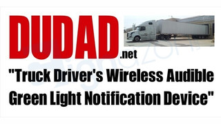 Truck driver wireless audible notification device introduced