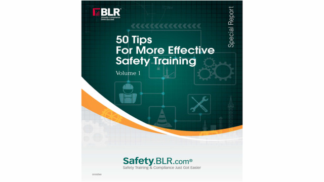 50 tips for more effective safety training - Volume I