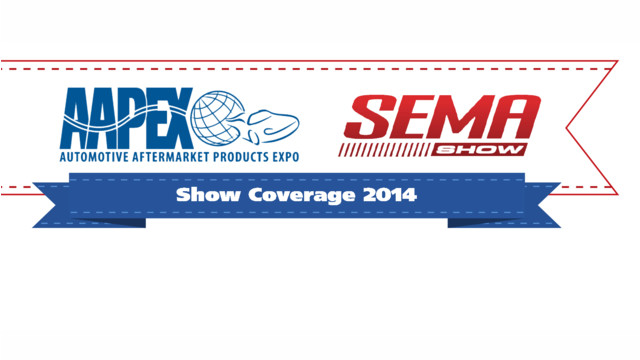 Welcome to AAPEX 2014 and SEMA Show 2014 Show Coverage!