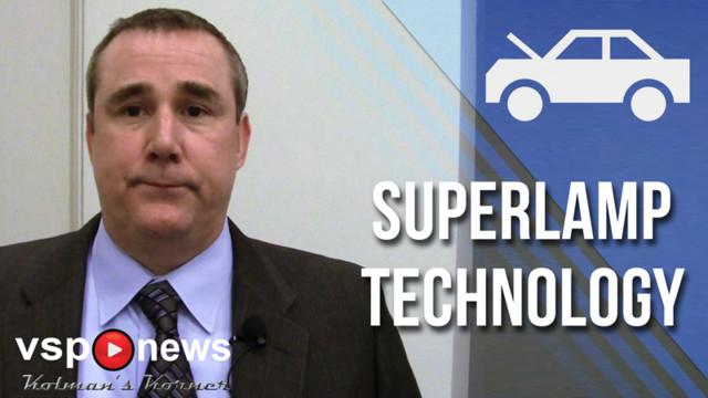 VSP News: Kolman's Korner, Episode 77 - SuperLamp Technology