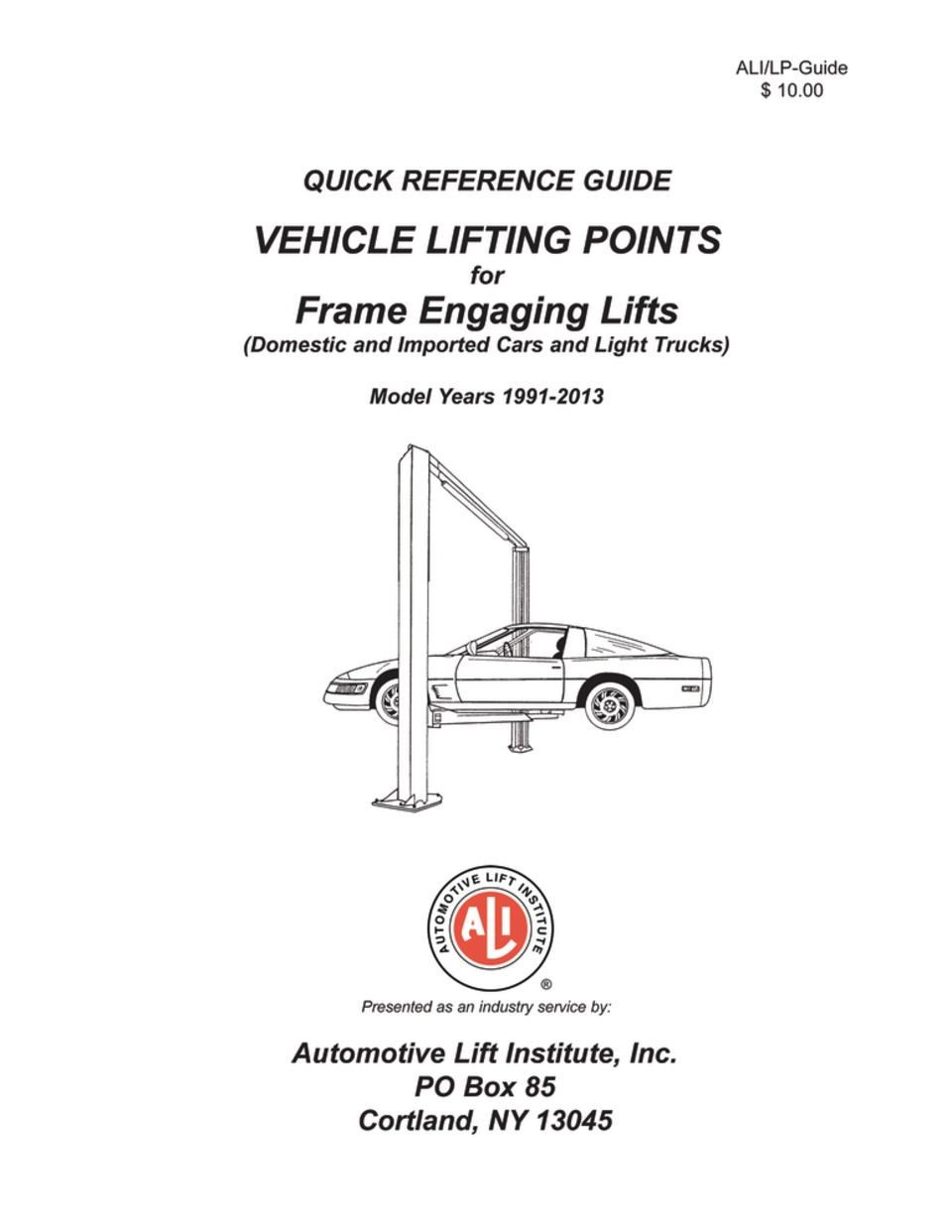 automotive lift institute releases new lift points guide rh vehicleservicepros com Jack Points quick reference guide vehicle lifting points for frame engaging lifts