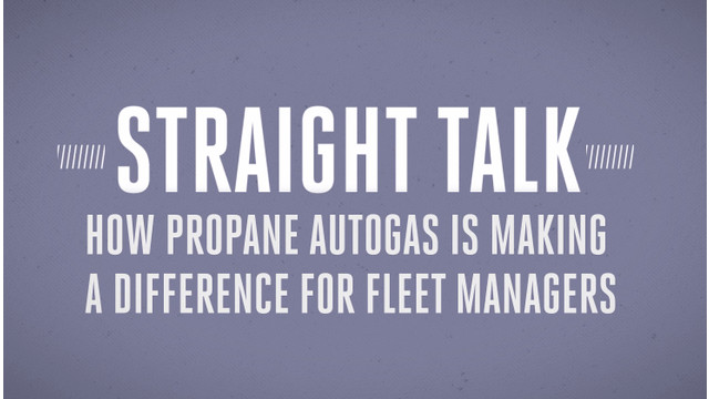 Online video series documents fleet success with propane autogas