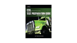 CDL Test Preparation Guide, Everything You Need to Know